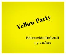 Yellow Party EI 1 y 2 años