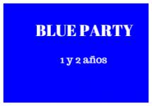 Blue Party EI 1 y 2 años